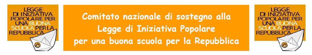 Banner: Comitato nazionale di sostegno alla Legge di Iniziativa Popolare per una buona scuola della Repubblica